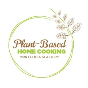 Plant Based Home Cooking